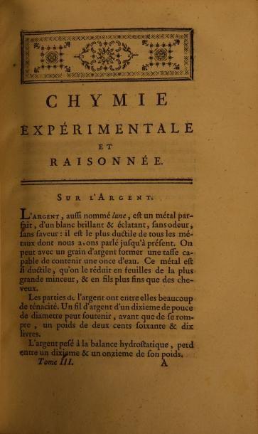 BAUMÉ (Antoine) CHYMIE EXPÉRIMENTALE ET RAISONNÉE. PARIS, DIDOT, 1773. Trois volumes,...