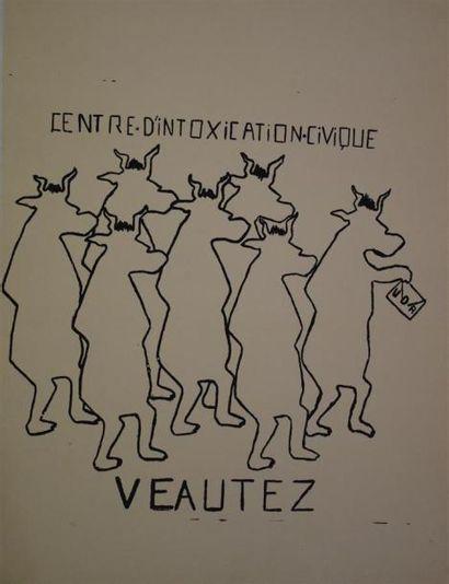 """""""Centre d'intoxication civique - veautez - UDR""""  Sérigraphie en noir sur papier..."""