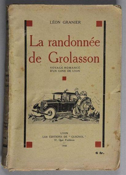 La Randonnée de Grolasson, Voyage romancé...