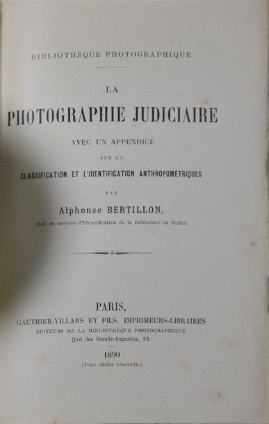 Alphonse BERTILLON (1853-1914) La Photographie judiciaire avec un appendice sur la...