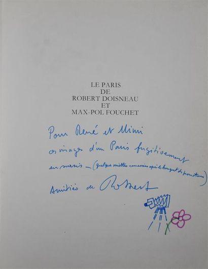 Le Paris de Robert Doisneau et Max Paul Fouchet,...