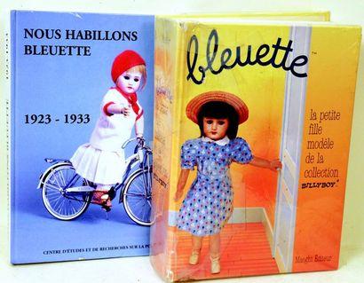 Deux ouvrages sur la poupée BLEUETTE, La...