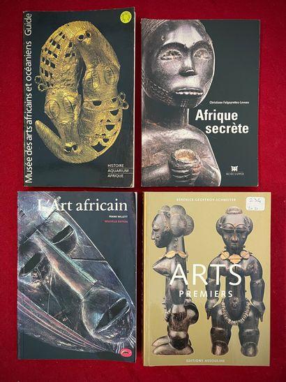 Quatre ouvrages :  - Arts Premiers, B. Geoffroy-Schneiter...