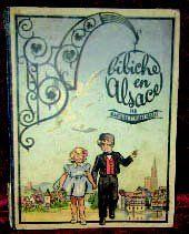 « BIBICHE en Alsace » par Blanchard et Pierre...