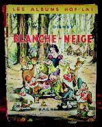 « BLANCHE NEIGE » Album «HOP-LA » d'après...