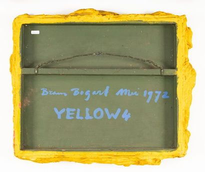 Bram BOGART (1921-2012) Yellow 4 Painting-material on wooden frame Signed and dated...