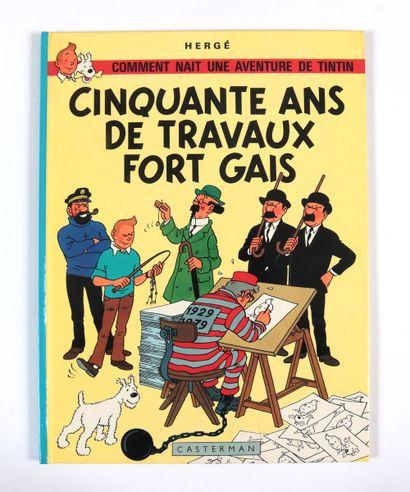 Hergé : Cinquante ans de travaux fort gais , tirage limité à 2.000 exemplaires agrémenté...