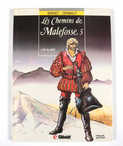 """Dermaut (François) : Les Chemins de Malefosse , """" L'Or blanc """" en édition originale..."""