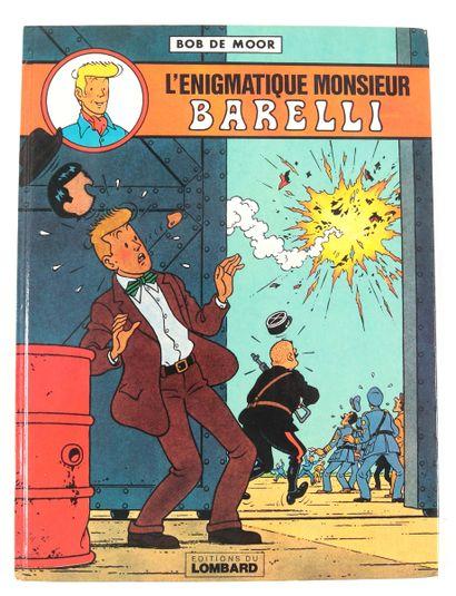 """De Moor (Bob) : Barelli , """" L'Enigmatique monsieur Barelli """" (ré 1981) agrémenté..."""