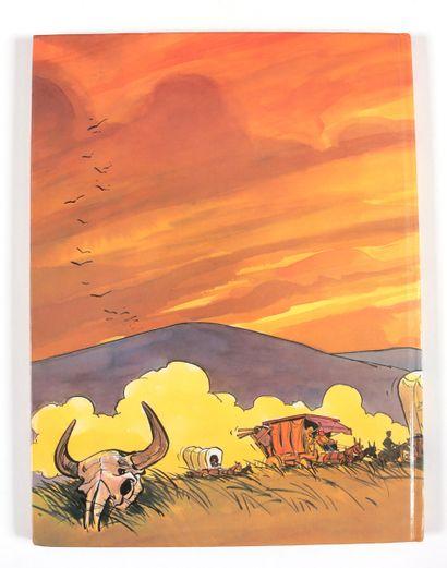 Derib : Go West en édition originale agrémenté d'une illustration au feutre représentant...