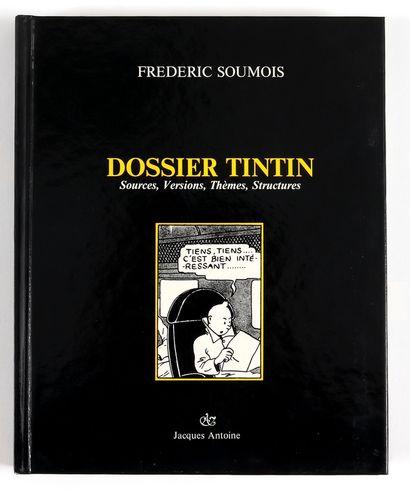Hergé : Le Dossier Tintin (Ed. Jacques Antoine, 1987) agrémenté d'une dédicace...