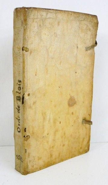 [Ordonnance de Blois. 1579]. Ordonnances...
