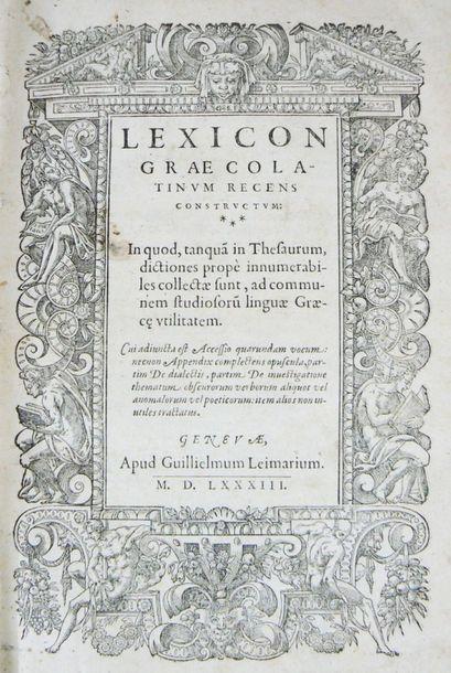 [SCAPULA (Joannes)] Lexicon Graecolatinum recens constructum. In quod, tanquã in...