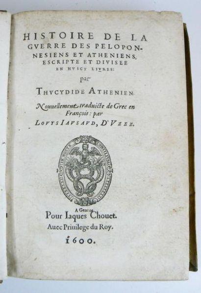 Thucydide Histoire de la Guerre des Peloponesiens et Atheniens escrite et divisée...