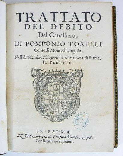 TORELLI (POMPONIO) Trattado del Debito del Cavalliero, di Pomponio Torelli Conte...