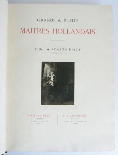 DAYOT (ARMAND) Grands et petits Maîtres Hollandais du XVIIème siècle. Paris, Petit...