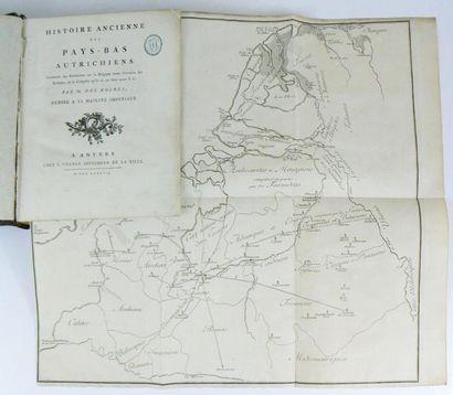 DES ROCHES (Nicolas) Histoire ancienne des Pays-Bas autrichiens contenant des recherches...