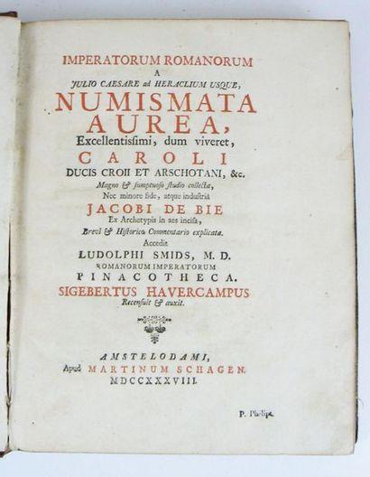 Numismatique - WILDE (Jacob de). Selecta numismata antiqua; ex musaeo Jacobi de...
