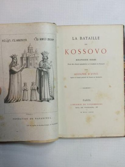 Europe de l'Est & AVRIL (Adolphe d'). La Bataille de Kossovo. Rhapsodie serbe, tirée...