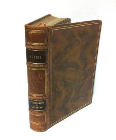 MOLIER (Ernest) L'Equitation et le Cheval. Paris, Lafitte, [1911]. In-8 de XXIII,...