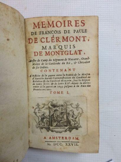 MONTGLAT (François de Clermont, marquis de) Mémoires, contenant l'histoire de la...
