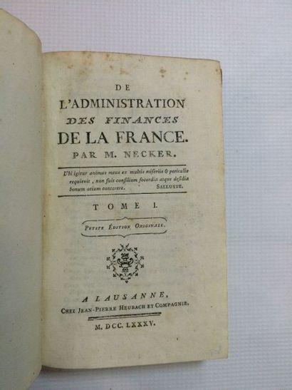 NECKER (Jacques) De l'Administration des finances de la France. Petite édition originale....