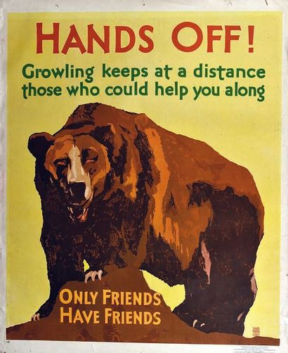 Hands Off ! Crowling keeps at a distance those who could help you Only Friends have...