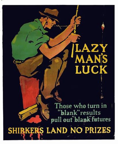 Lazy Man's Luck Those who turn in blank results pull out blank futures MATTER 1929