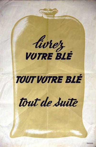 Livrez votre Blé Tout votre Blé tout de suite 1947 Havas  1 Affiche Non-Entoilée...