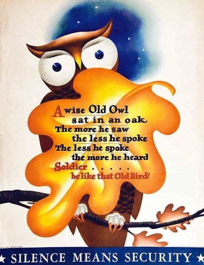Silence Means Security A wise Owl sat in an oak ..soldier be like old Bird ! 1943
