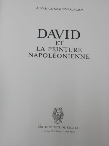 """Alvar GONZALES PALACIOS """"David et la peinture napoléonienne"""" Tête de feuille 19..."""