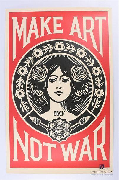 Shepard FAIREY (né en 1970) Make art Not...