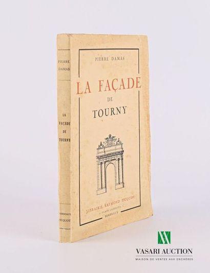 DAMAS Pierre - La Façade de Tourny, Bordeaux...