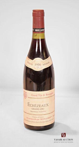 1 bouteilleÉCHÉZEAUX GC mise Moillard nég.1986...