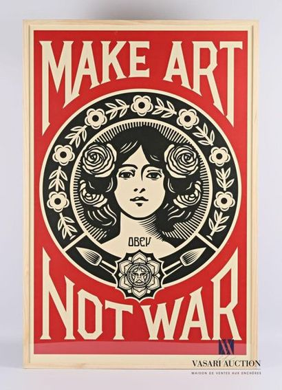 FAIREY Shepard (né en 1970) Make Art Not...