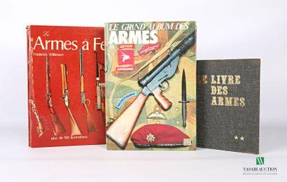 [ARMES]  Lot comprenant trois ouvrages :...