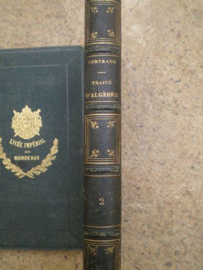 BERTRAND Joseph. Traité d'algèbre.  Paris,...