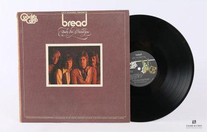 BREAD - Baby I'm a want you 1 Disque 33T sous pochette et chemise cartonnée Label...