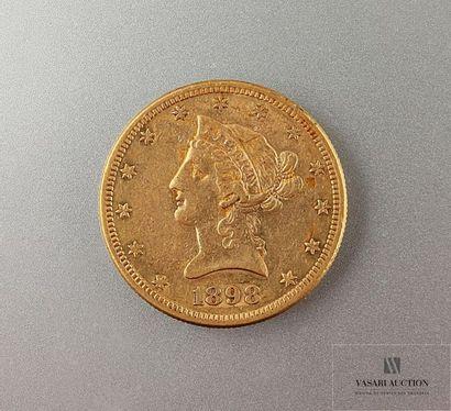 Une pièce or de 10 dollars 1898 Poids : 16,66...