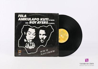 FEAL ANIKULAPO KUTI AND ROY AYERS - Music...