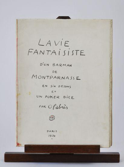 Oscar FABRÈS (1895-1961)  La vie fantaisiste...