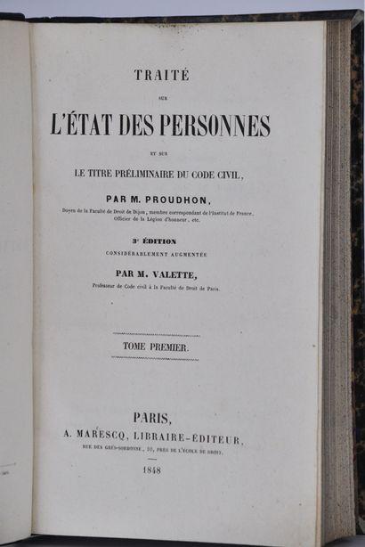PROUDHON (Jean-Baptiste-Victor)  Traité sur l'état des personnes et sur le titre...