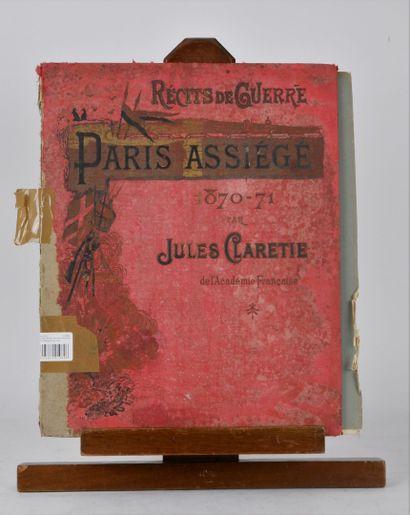 CLARETIE (Jules). Récits de guerre, Paris...