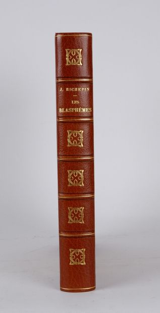 RICHEPIN (Jean). Les Blasphèmes. Avec un portrait de l'auteur par E. De Linhart....