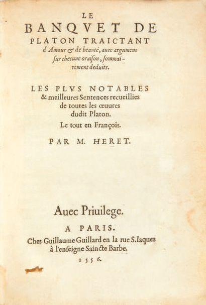 PLATON. [CONVIVIUM] Le Banquet de Platon traictant d'amoiur & de beauté, avec argumens...