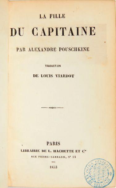 POUSCHKINE, Alexandre. The Captain's Daughter. Translation by Louis Viardot. Paris,...