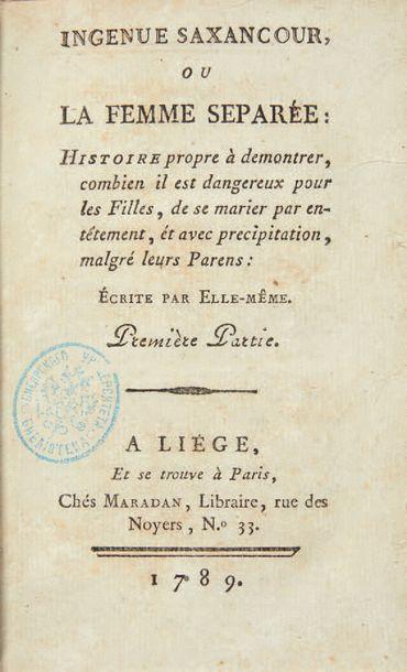 RESTIF DE LA BRETONNE, Nicolas Edme. Ingénue Saxancour, ou La Femme séparée: histoire...