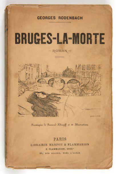 RODENBACH, Georges. Bruges-La-Morte. Roman. Paris, Marpon & Flamamrion, [1892]. In-12...