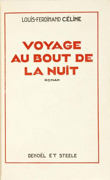 Louis Destouches, dit Louis-Ferdinand CÉLINE. Voyage au bout de la nuit. Roman. Paris,...