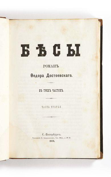 Fiodor Mikhaïlovitch DOSTOÏEVSKI. The Demons [in Russian: Bésy]. Saint Petersburg,...